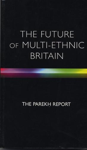 The Future Of Multi-Ethnic Britain (Paperback)