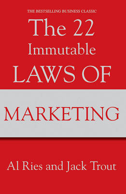 The 22 Immutable Laws Of Marketing (Paperback)