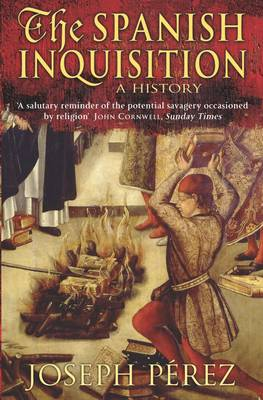 The Spanish Inquisition: A History (Paperback)