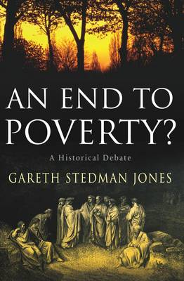 An End to Poverty?: A Historical Debate (Paperback)