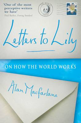 Letters To Lily: On how the world works (Paperback)