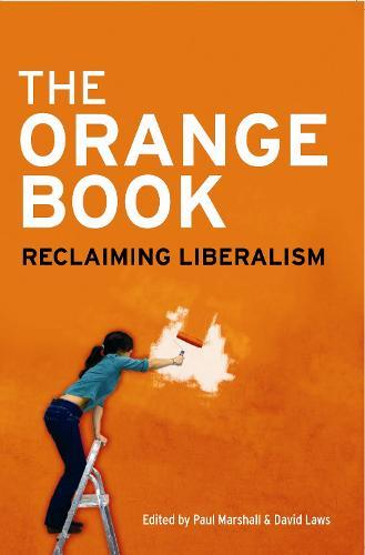 Orange Book: Reclaiming Liberalism (Paperback)