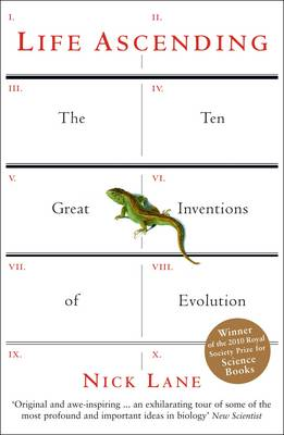 Life Ascending: The Ten Great Inventions of Evolution (Paperback)