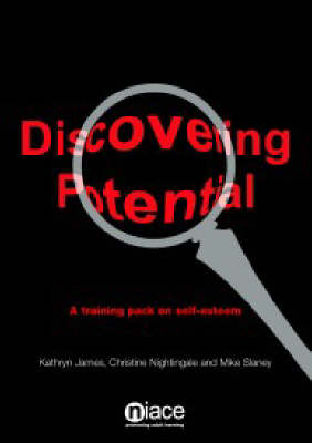 Discovering Potential: Training Pack on Self-esteem (Paperback)