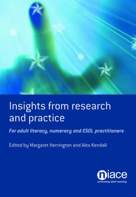 Insights from Research and Practice: A Handbook for Adult Literacy, Numeracy and ESOL Practitioners (Paperback)