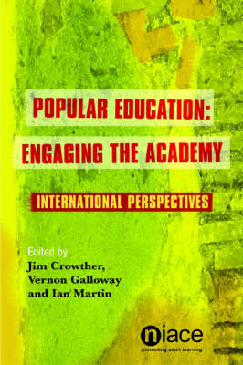 Popular Education:: Engaging the Academy (Paperback)