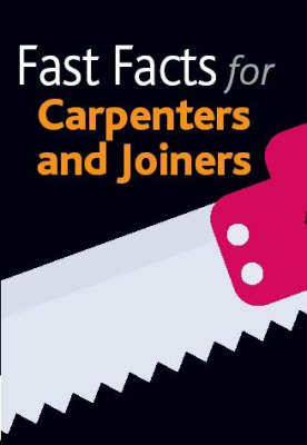 Carpenters and Joiners - Fast Facts (Paperback)