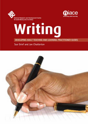 Writing - Developing Teaching and Learning: Practioners' Guides (Paperback)