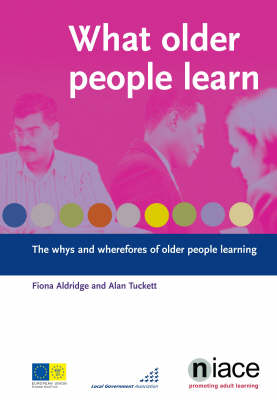 What Older People Learn: The Whys and Wherefores of Older People Learning (Paperback)