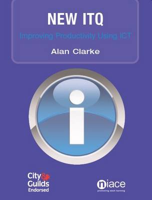 New ITQ: Improving Productivity Using IT (Paperback)