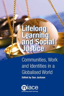 Lifelong Learning and Social Justice (Paperback)