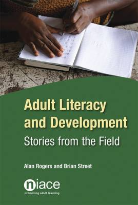 Adult Literacy and Development: Stories from the Field (Paperback)