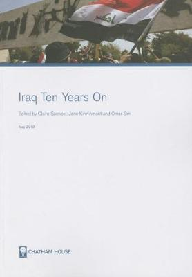 Iraq Ten Years On (Paperback)