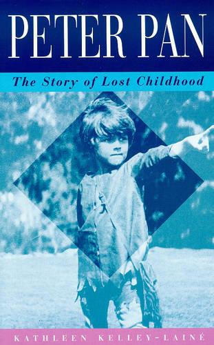 Peter Pan: Story of Lost Childhood (Paperback)