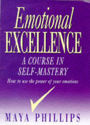 Emotional Excellence: Course in Self-mastery (Hardback)