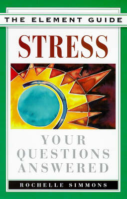 Stress: Your Questions Answered - Element Guides S. (Paperback)