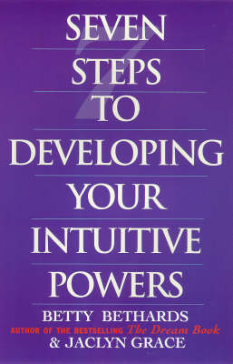 Seven Steps to Developing Your Intuitive Powers (Paperback)