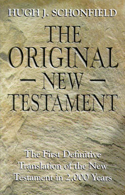 The Original New Testament: The First Definitive Translation of the New Testament in 2000 Years (Paperback)