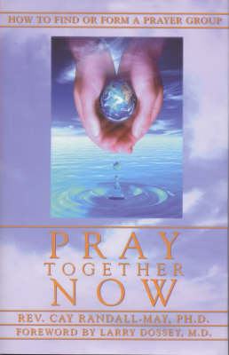 Pray Together Now (Hardback)