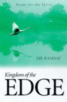 Kingdom of the Edge: Poems for the Spirit (Paperback)