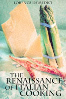 RENAISSANCE OF ITALIAN COOKING (Paperback)