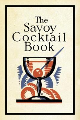 The Savoy Cocktail Book (Hardback)