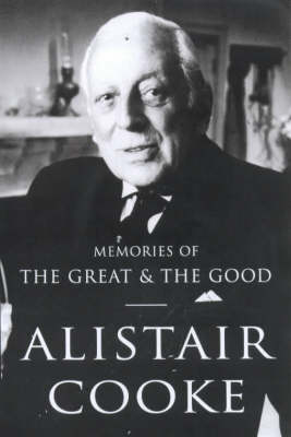 MEMORIES OF THE GREAT AND THE GOOD (Paperback)