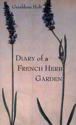 Diary of a French Herb Garden (Hardback)