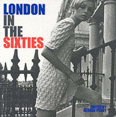 LONDON IN THE 60S (Paperback)