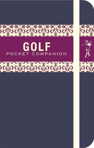 The Golfer's Pocket Companion - Pocket Companions (Hardback)