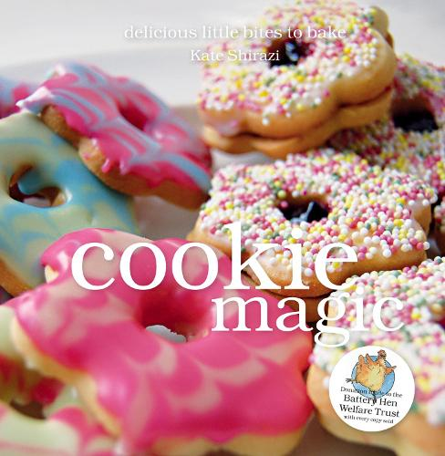 Cookie Magic: Biscuits and Cookies with Big Attitude - The Magic Baking Series (Hardback)