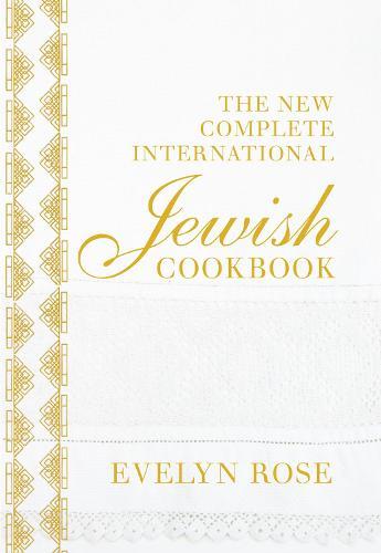 The New Complete International Jewish Cookbook (Hardback)