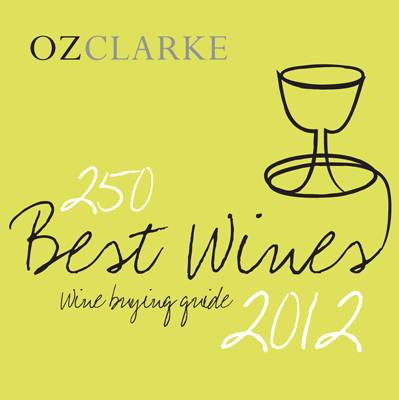 Oz Clarke 250 Best Wines 2012: Wine Buying Guide (Paperback)