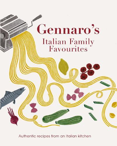 Gennaro Let's Cook Italian: Favourite Family Recipes (Hardback)