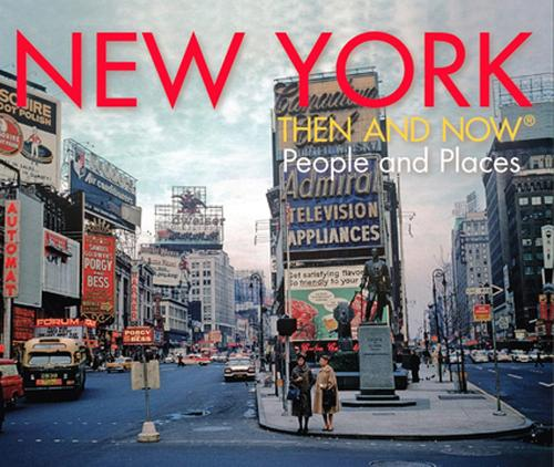 NEW YORK THEN AND NOW (Hardback)