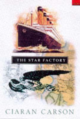 The Star Factory (Hardback)