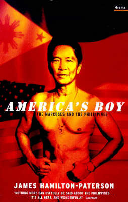 America's Boy: The Marcoses and the Philippines (Paperback)