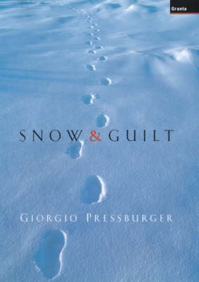 Snow and Guilt (Hardback)