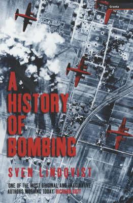 A History of Bombing (Hardback)
