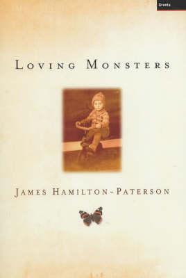 Loving Monsters (Hardback)