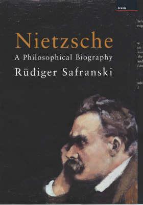 Nietzsche: A Philosophical Biography (Hardback)