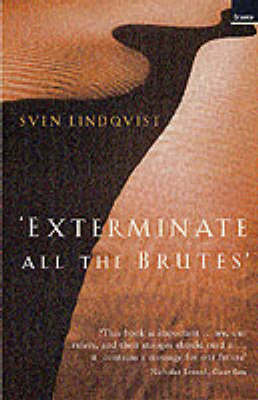 Exterminate All the Brutes (Paperback)