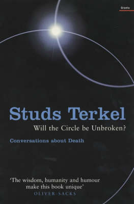 Will the Circle be Unbroken?: Reflections on Death and Dignity (Paperback)