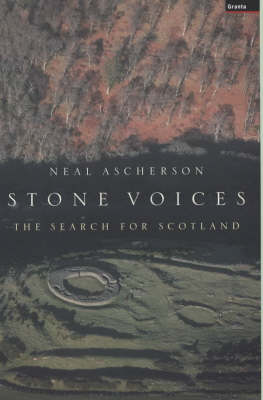 Stone Voices: the Search for Scotland (Hardback)
