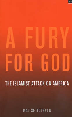 Fury for God: Islamic Attack on America: The Islamist Attack on America (Paperback)
