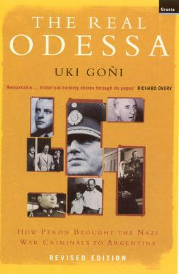 Real Odessa: How Peron Brought the Nazi War Criminals to Argentina (Paperback)