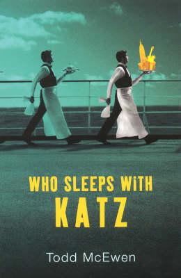 Who Sleeps with Katz (Hardback)