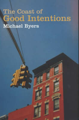 Coast of Good Intentions (Paperback)