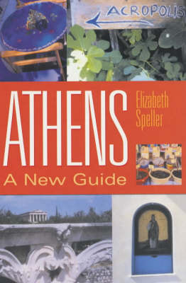 Athens: A New Guide (Paperback)