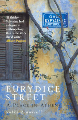 Eurydice Street: A Place In Athens (Paperback)